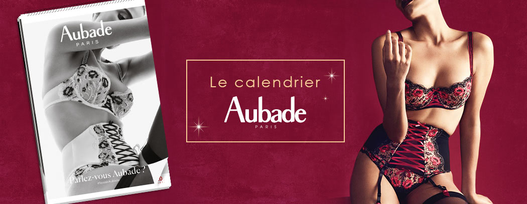 Le calendrier Aubade, objet de collection et véritable institution pour les amoureux de belle lingerie